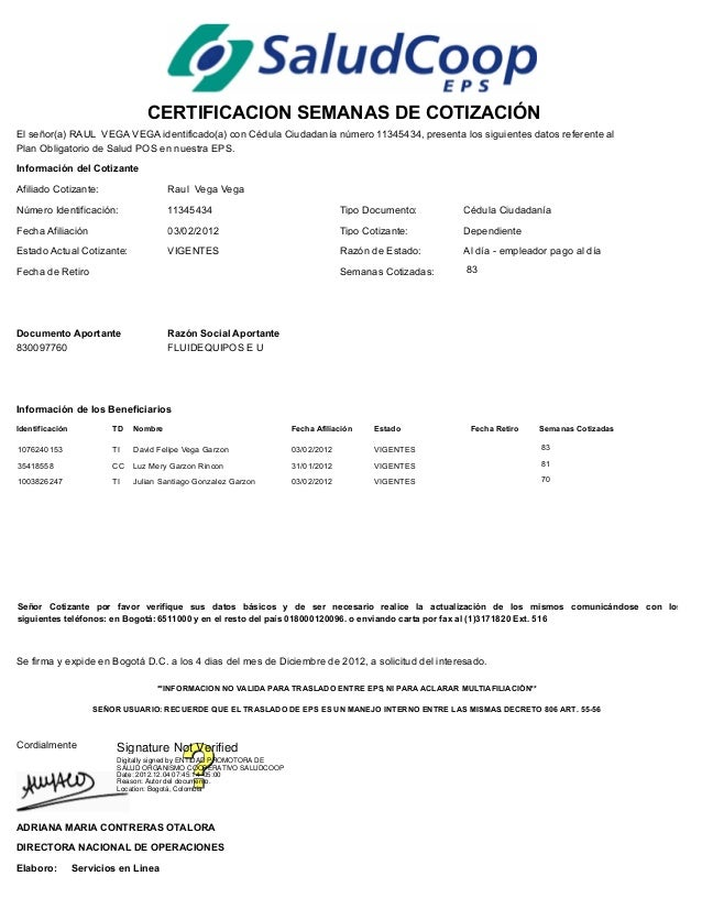 CERTIFICACION SEMANAS DE COTIZACIÓNEl señor(a) RAUL VEGA VEGA identificado(a) con Cédula Ciudadanía número 11345434, prese...