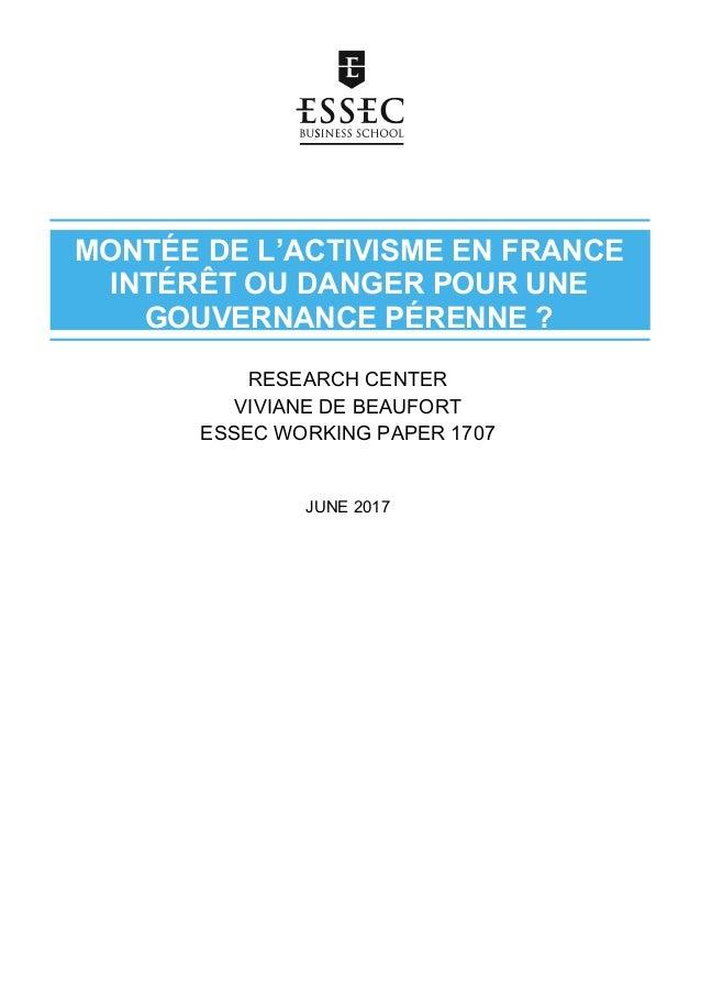 MONTÉE DE L'ACTIVISME EN FRANCE INTÉRÊT OU DANGER POUR UNE GOUVERNANCE PÉRENNE ? RESEARCH CENTER VIVIANE DE BE...
