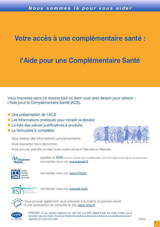 cerfa               Demande d'Aide pour une complémentaire santén° 12812*02             (art. L 861-1, L 861-2, et L 863-1...