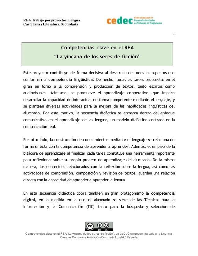 """REA Trabajo por proyectos.Lengua Castellana y Literatura. Secundaria 1 Competencias clave en el REA """"La yincana de los ser..."""