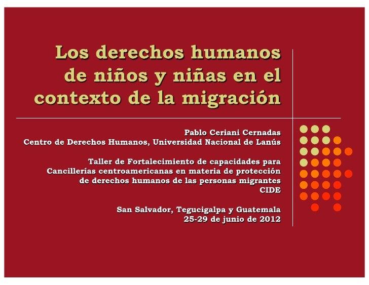 1.   Niños, niñas y adolescentes en el      contexto de la migración: categorías      y causas2.   Estándares internacio...