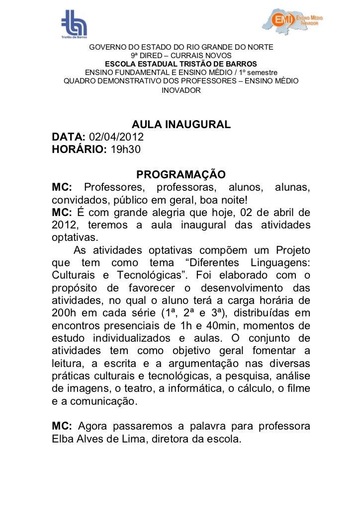 GOVERNO DO ESTADO DO RIO GRANDE DO NORTE                9ª DIRED – CURRAIS NOVOS           ESCOLA ESTADUAL TRISTÃO DE BARR...