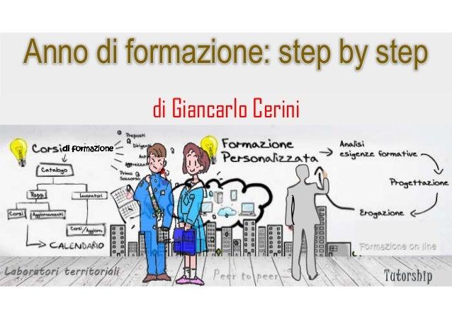 Anno di formazione: step by step di Giancarlo Cerini di formazionedi formazionedi formazionedi formazione