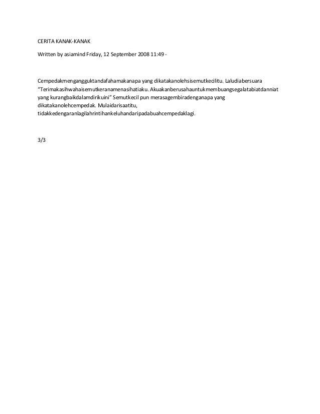 CERITA KANAK-KANAK Written by asiamind Friday, 12 September 2008 11:49 -  Cempedakmengangguktandafahamakanapa yang dikatak...