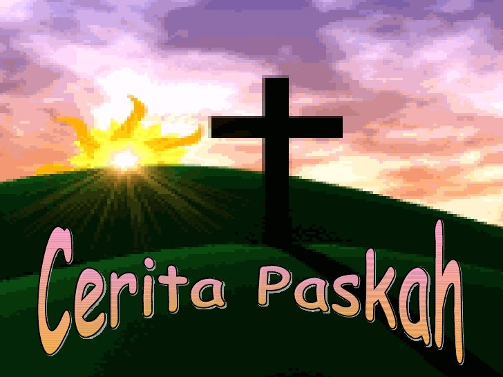 Cerita Paskah