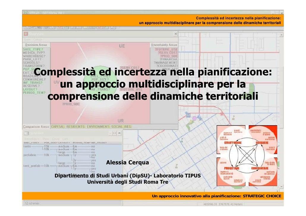 Complessità ed incertezza nella pianificazione:                                    un approccio multidisciplinare per la c...