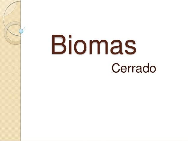 Biomas Cerrado