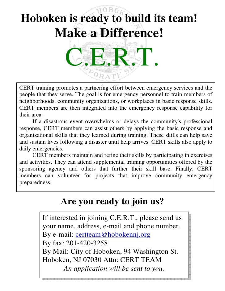 Hoboken is ready to build its team!                Make a Difference!                      C.E.R.T. CERT training promotes...