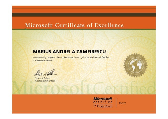Lovely Microsoft Certificate Of Excellence. MARIUS ANDREI A ZAMFIRESCUHas  Successfully Completed The Requirements To Be Recognized As A Microsoft®  CertifiedIT Throughout Microsoft Certificate Of Excellence