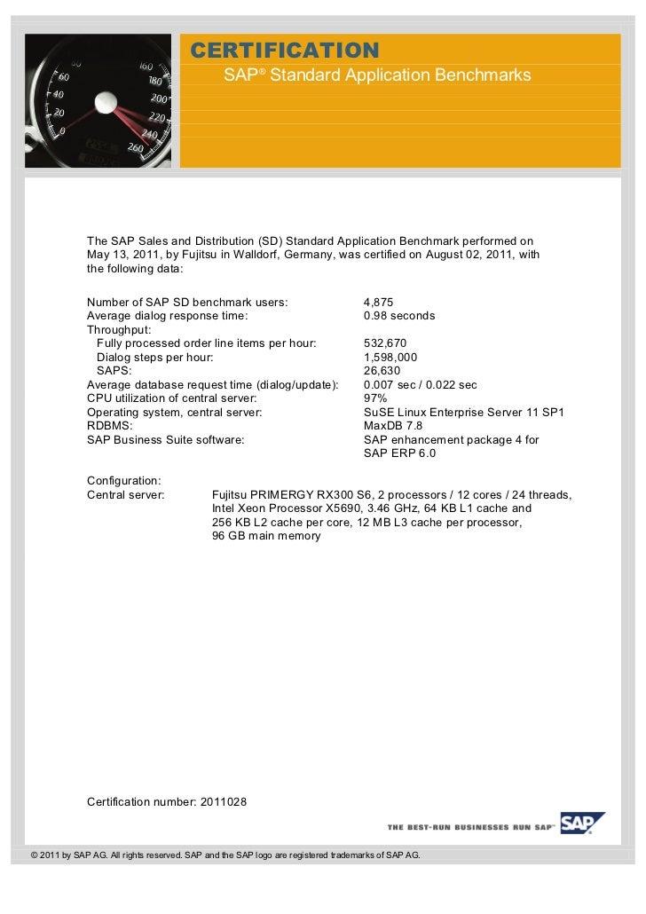 CERTIFICATION                                               SAP® Standard Application Benchmarks             The SAP Sales...