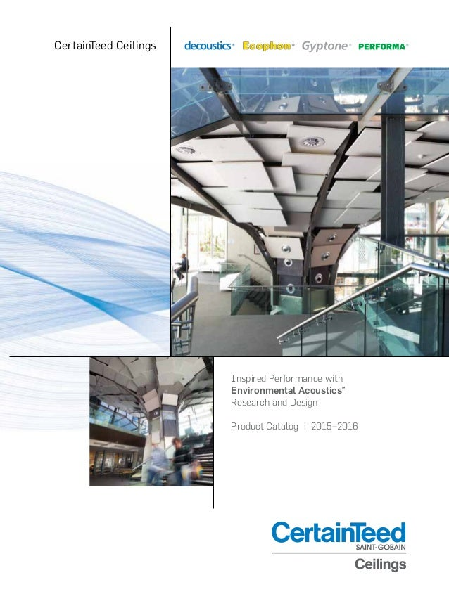 Inspired Performance With Environmental Acoustics™ Research And Design  Product Catalog | 2015u20132016 CertainTeed ...