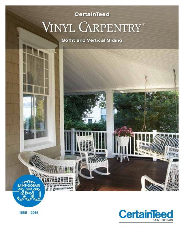 Soffit and Vertical Siding CertainTeed 1665 – 2015