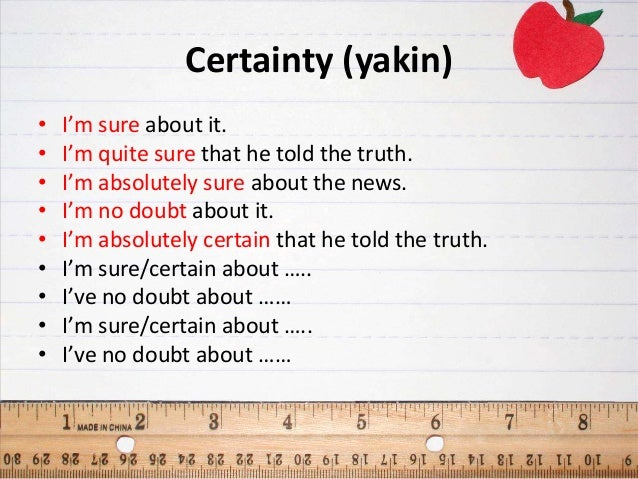 certainty and doubt We have investigated the reliability of communication of uncertainty in  radiological reports the 18 most commonly used verbal expressions of  probability were.