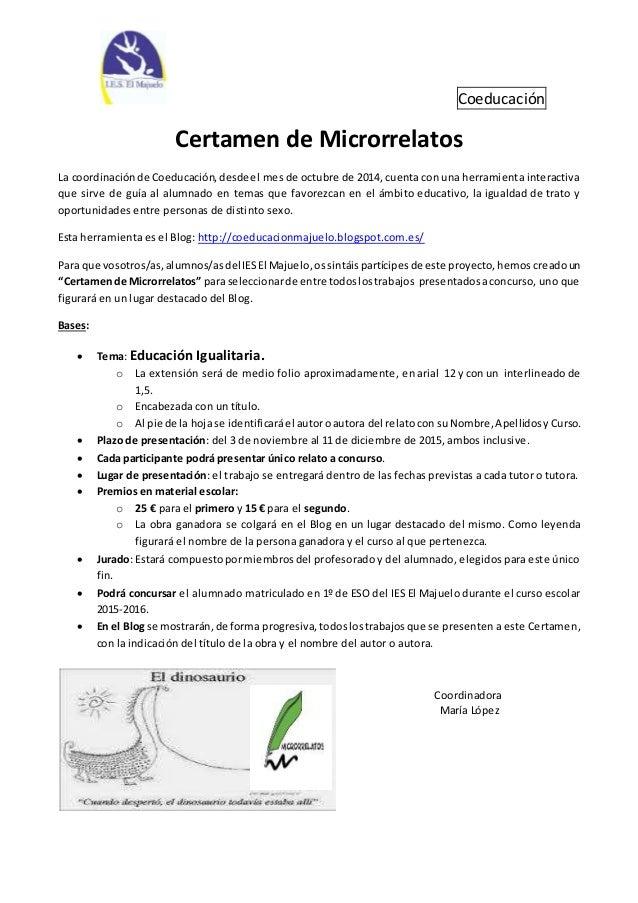 Coeducación Certamen de Microrrelatos La coordinaciónde Coeducación,desdeel mes de octubre de 2014, cuenta con una herrami...