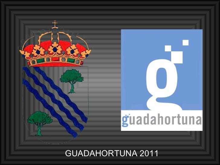 GUADAHORTUNA 2011