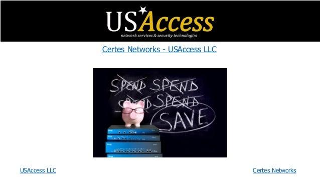 Certes Networks - USAccess LLC