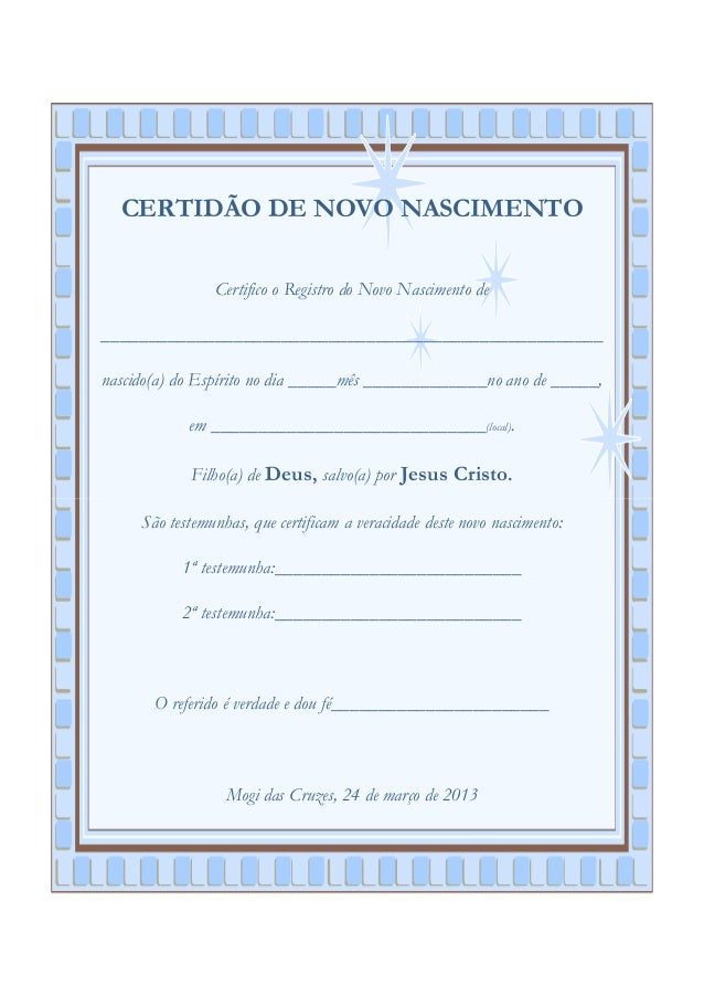 CERTIDÃO DE NOVO NASCIMENTO                Certifico o Registro do Novo Nascimento de_____________________________________...
