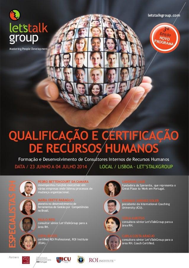 QUALIFICAÇÃO E CERTIFICAÇÃO DE RECURSOS HUMANOS Formação e Desenvolvimento de Consultores Internos de Recursos Humanos DAT...