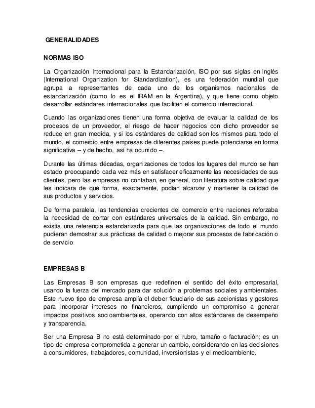 GENERALIDADES NORMAS ISO La Organización Internacional para la Estandarización, ISO por sus siglas en inglés (Internationa...