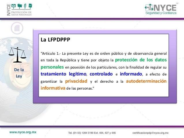 Ley Federal de Protección de Datos Personales en Posesión de Particulares Contenido de la Ley Disposiciones Generales Prin...