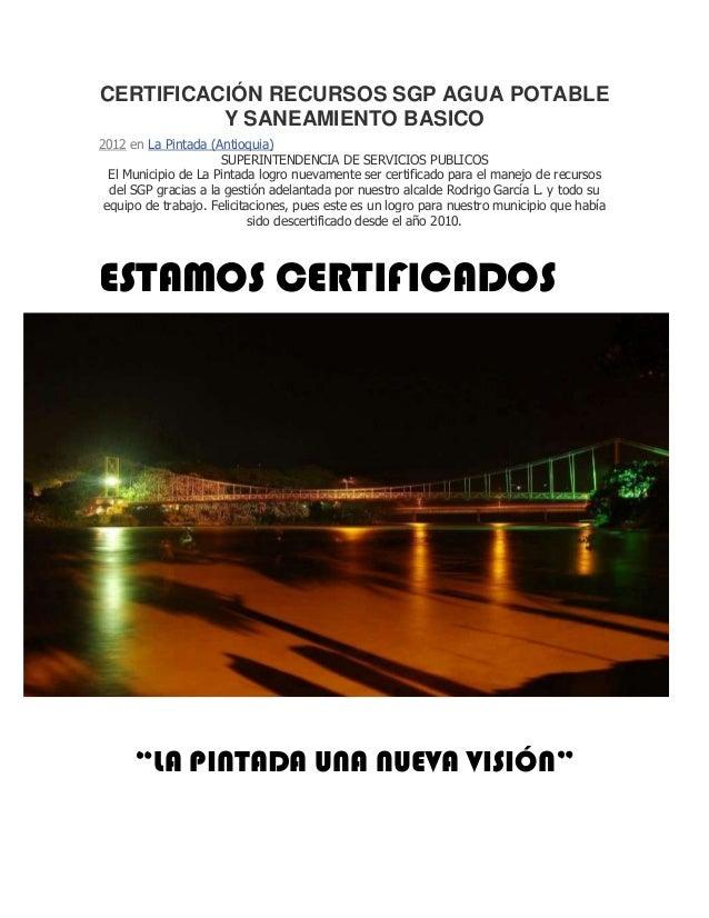 CERTIFICACIÓN RECURSOS SGP AGUA POTABLE          Y SANEAMIENTO BASICO2012 en La Pintada (Antioquia)                      S...