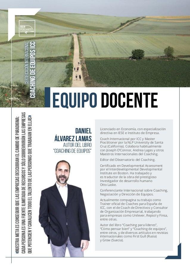 """Daniel Álvarez Lamas AUTOR DEL LIBRO """"COACHING DE EQUIPOS"""" «Nuestra meta es conseguir que las empresas descubran el cambio..."""