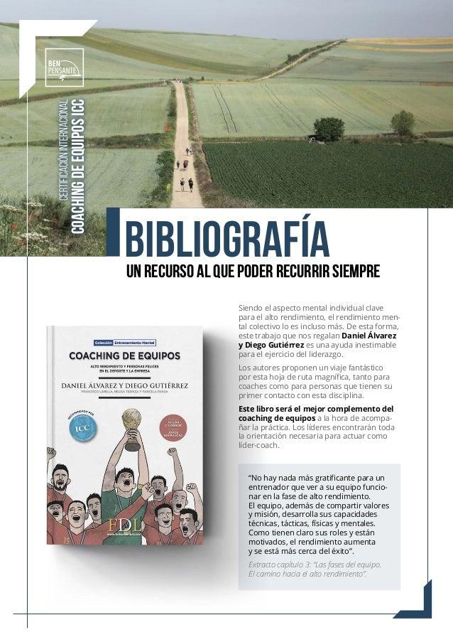 UN RECURSO AL QUE PODER RECURRIR SIEMPRE CERTIFICACIÓN INTERNACIONAL COACHING DE EQUIPOS ICC BIBLIOGRAFÍA Siendo el aspect...