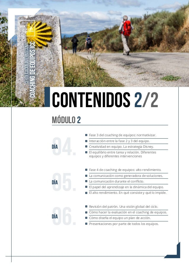 CERTIFICACIÓN INTERNACIONAL COACHING DE EQUIPOS ICC CONTENIDOS 2/2 Fase 3 del coaching de equipos: normativizar. Interacci...