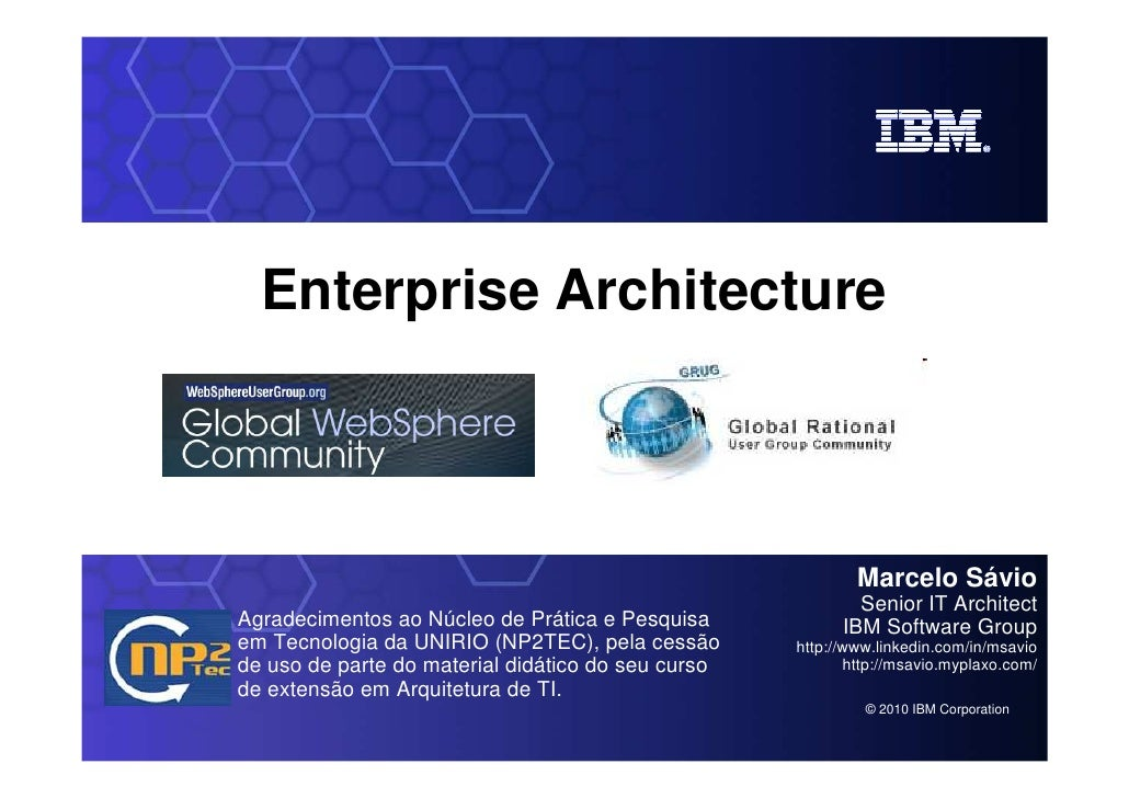 Enterprise Architecture      SOA on your terms and our expertise                        Marcelo Sávio                     ...