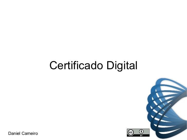 Certificado Digital Daniel Carneiro