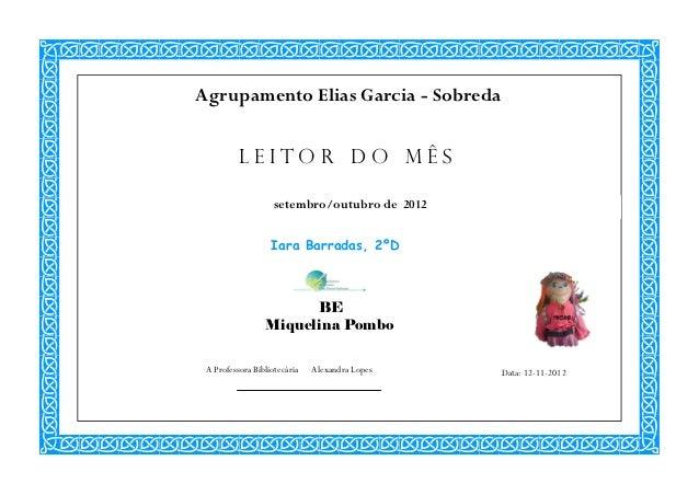 Agrupamento Elias Garcia - Sobreda          LEITOR DO MÊS                    setembro/outubro de 2012                   Ia...