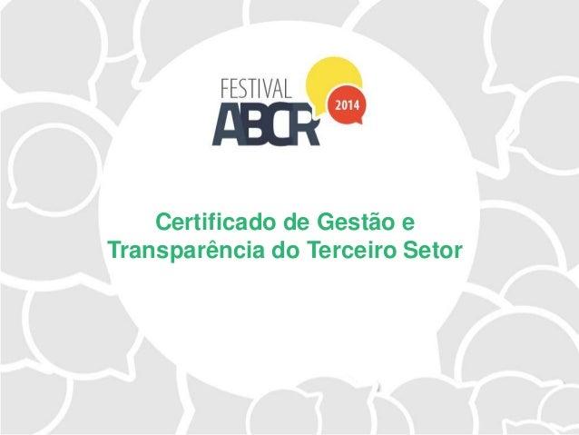Certificado de Gestão e Transparência do Terceiro Setor