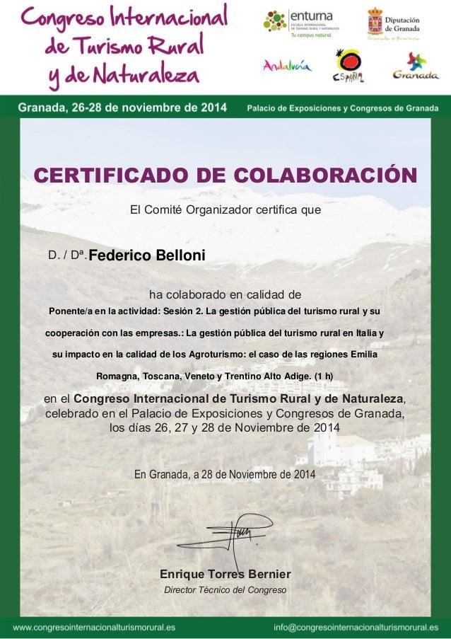El Comité Organizador certifica que CERTIFICADO DE COLABORACIÓN D. / Dª. ha colaborado en calidad de en el Congreso Interna...