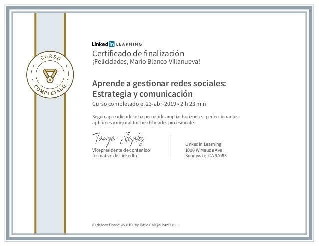 Certificado de finalización ¡Felicidades, Mario Blanco Villanueva! Aprende a gestionar redes sociales: Estrategia y comuni...