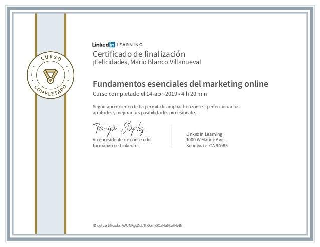 Certificado de finalización ¡Felicidades, Mario Blanco Villanueva! Fundamentos esenciales del marketing online Curso compl...