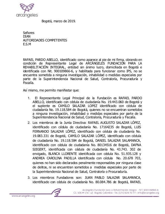 Bogot�, marzo de 2019. Se�ores DIAN AUTORIDADES COMPETENTES E.S.M RAFAEL PARDO ABELLO, identificado como aparece al pie de...