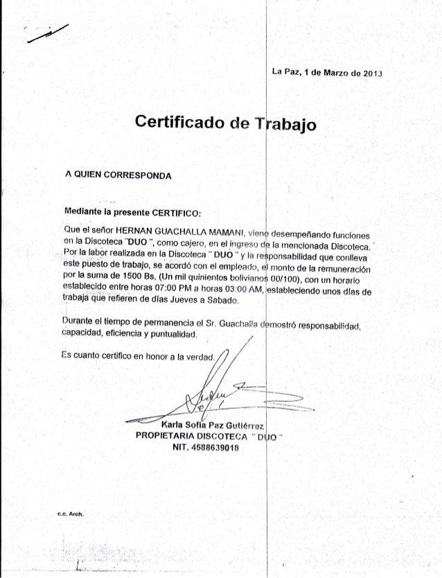 La Paz, I de Marzo rla 201,t A QUIEN CORRESPONDA capacidad, eficiencia y puntualiclarl. Certificado de T PROPIETARIA NI$CO...
