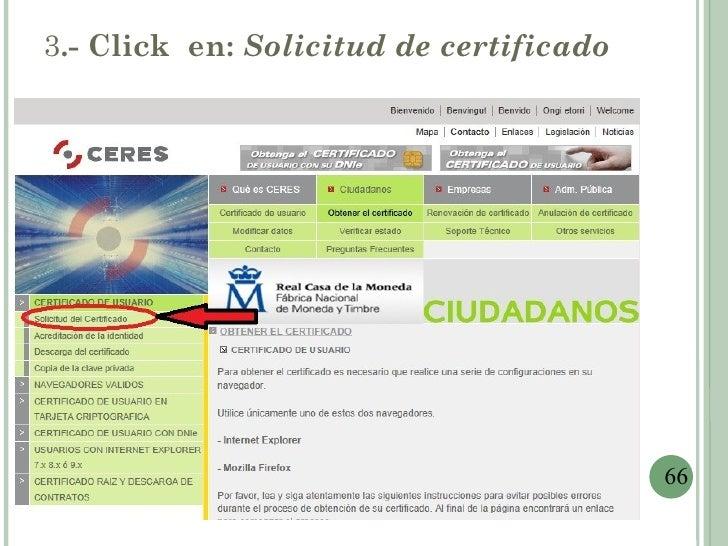 3.- Click en: Solicitud de certificado                                         66