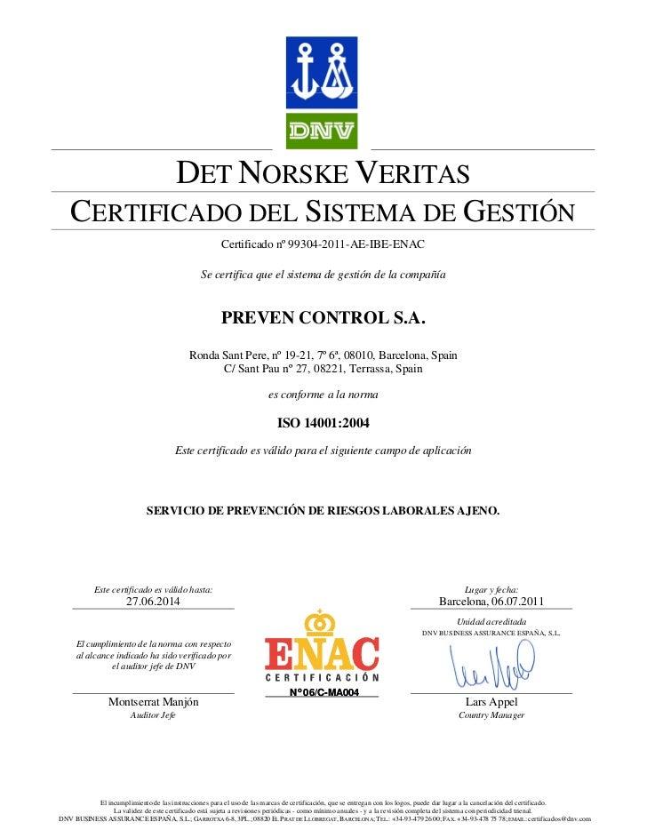 DET NORSKE VERITAS   CERTIFICADO DEL SISTEMA DE GESTIÓN                                                    Certificado nº ...