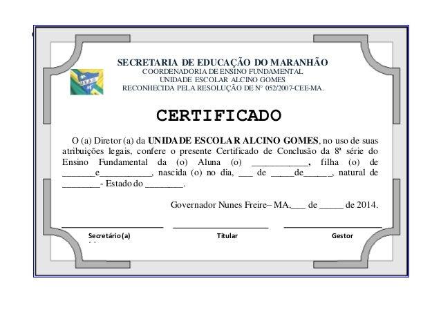 Governador Nunes Freire– MA, 14 de Fevereir.  SECRETARIA DE EDUCAÇÃO DO MARANHÃO  COORDENADORIA DE ENSINO FUNDAMENTAL  UNI...