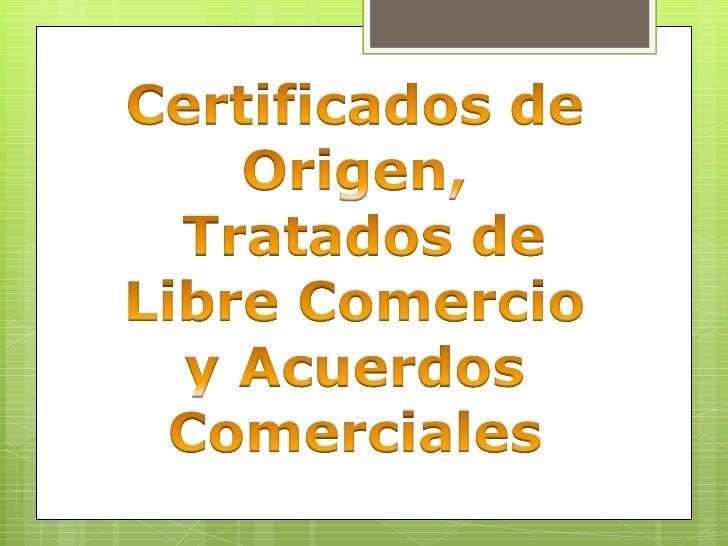 Tratados de Libre Comercio - Mexico Slide 1