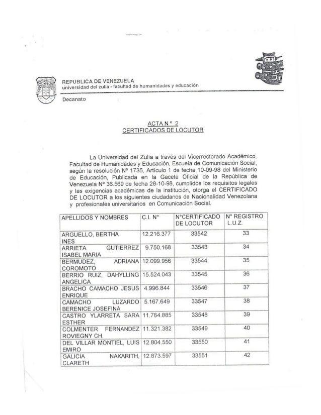 REPUBLICA DE VENEZUELA  universidad del zulia - iaculiad de humanidades y educación     Decanato  ACTA N ° 2  CERTIFICADOS...
