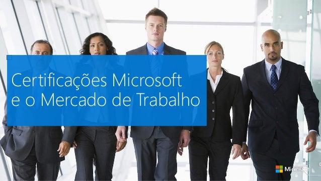 Certificações Microsoft e o Mercado de Trabalho