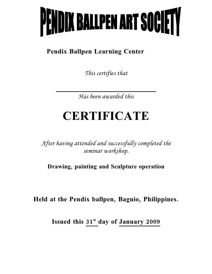 Pendix Ballpen Learning Center                      This certifies that                   Has been awarded this           ...