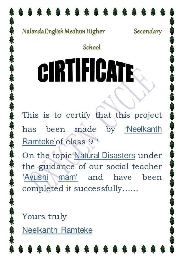 How To Write A Certificate. NalandaEnglishMediumHigher Secondary School  This Is To Certify That This Project Has Been Made By U0027u0027  How To Write A