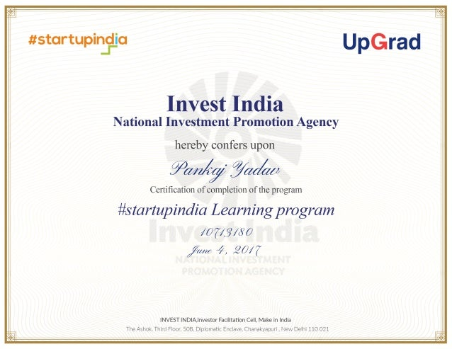 StartUp India Learning Program Pankaj Yadav Pankaj Yadav 10713180 June 4, 2017