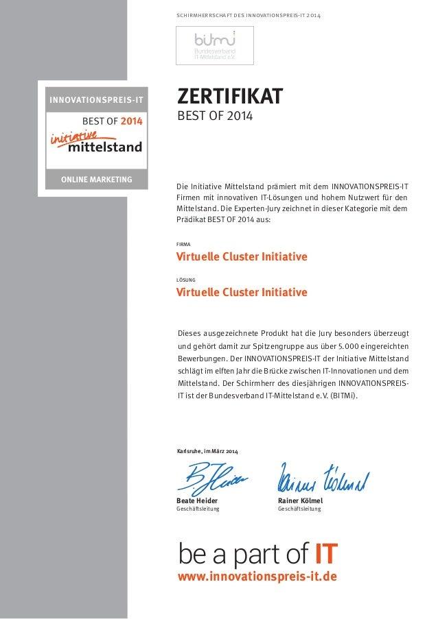 Karlsruhe, im März 2014 ZERTIFIKAT BEST OF 2014 Dieses ausgezeichnete Produkt hat die Jury besonders überzeugt und gehört ...