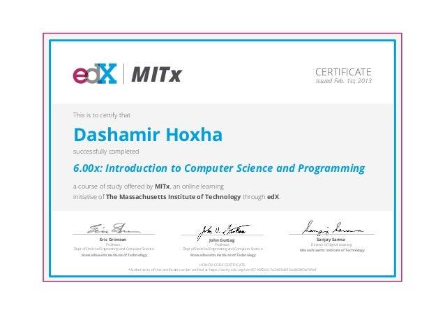 Certificate -- Dashamir Hoxha -- edX/MITx -- 6.00x Introduction to Co…