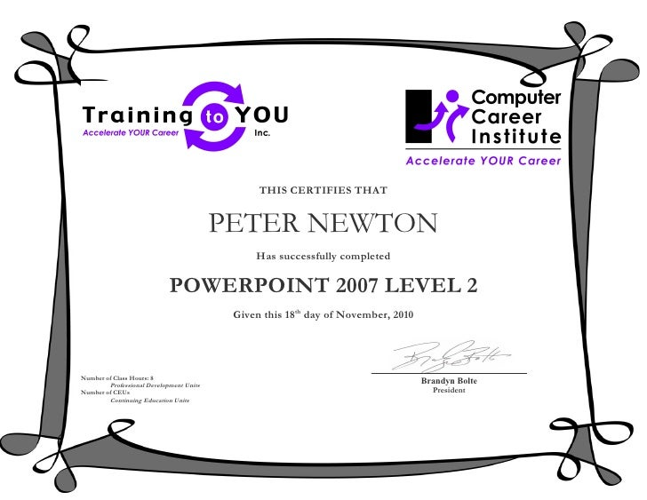THIS CERTIFIES THAT                                         PETER NEWTON                                              Has ...