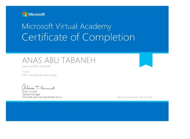 ANAS ABU TABANEHHas successfully completed: Course Office 365 template walk through Date of achievement: 04-Jan-2016